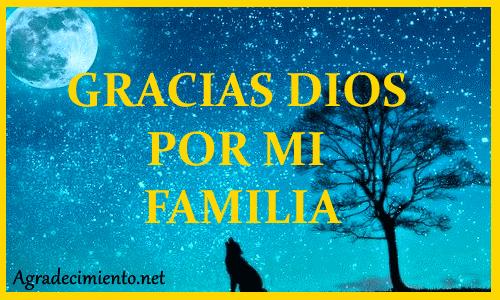 agradeciendo a Dios por mi familia
